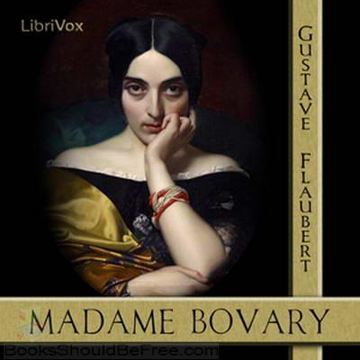 Madame Bovary Part 2 Xingu Volume 2